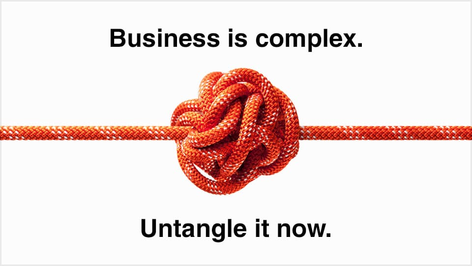 Business Is Complex with a tangled knot. Untangle it now.